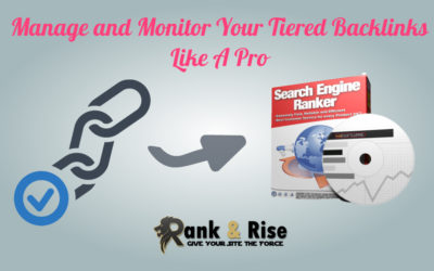 How to Manage and Monitor Your Tiered Backlinks